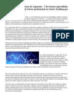 Forex Trading secretos de expuesto - 3 lecciones aprendidas de los operadores de Forex profesional en Forex Trading por Venkat Siddhu
