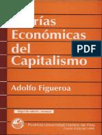 Teorías Económicas Del Capitalismo, 2da Edición - Adolfo Figuero