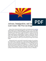 Arizona, Immigration, and America's Lost Cause - The War on Drugs