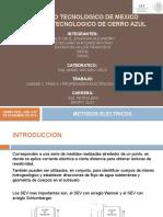 UNIDAD 3.Pptx Metodos Electricos