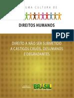 Direitos Humanos - Não ser submetido a castigos cruéis