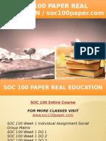 SOC 100 PAPER Real Education - Soc100paper.com