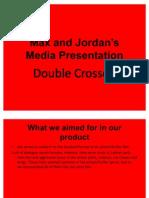 Max n Jordan Presentation