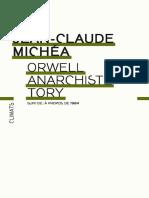 Orwell Anarchiste Tory Michea Jean Claude