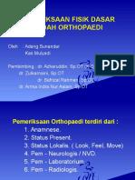 Pemeriksaan Fisik Dasar Orthopaedi1