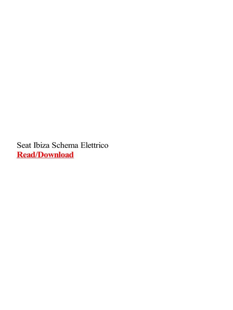 Schemi Elettrici Renault : Seat ibiza schema elettrico