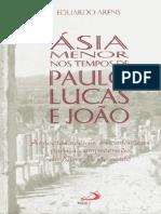 Ásia Menor Nos Tempos de Paulo, Lucas e João