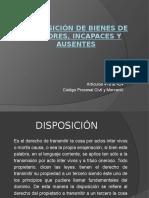 DISPOSICIÓN DE BIENES DE MENORES, INCAPACES Y AUSENTES.pptx