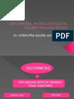 DEFORMITAS  MUSKULOSKELETAL
