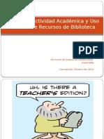 Presentación 1 Efectividad Académica y Uso de Recursos de Biblioteca