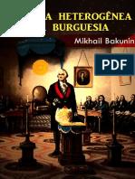Mikhail Bakunin__história Heterogênea Da Burguesia