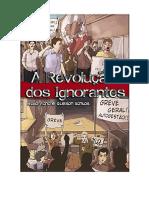 A Revolução dos Ignorantes - Nildo Viana e Gleison Santos