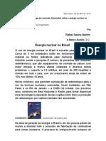 O uso de energia nuclear no Brasil é somente para fins pacíficos