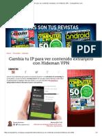 Cambia Tu IP Para Ver Contenido Extranjero Con Hideman VPN - ComputerHoy