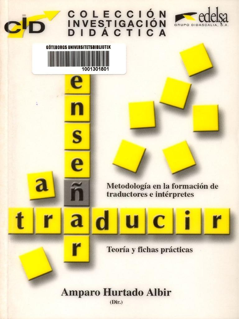 Amparo Hurtado Albir Traduccion Y Traductologia Download