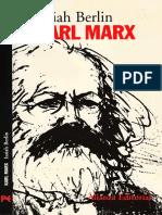 Berlin, Isaiah 2007 Karl Marx, Su Vida y Su Entorno, 242 Pp