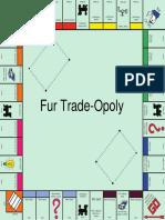 fur trade-opoly board
