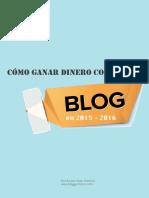 Guia Como Ganar Dinero Con Un Blog en 2016