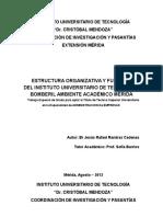ESTRUCTURA ORGANIZATIVA Y FUNCIONAL DEL INSTITUTO UNIVERSITARIO DE TECNOLOGIA BOMBERIL AMBIENTE ACADÉMICO MÉRIDA