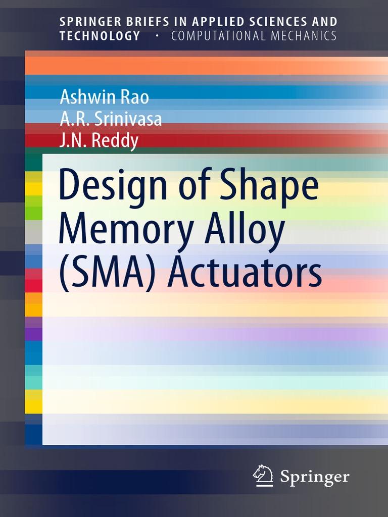 Design of Shape Memory Alloy (SMA) Actuators   Shape Memory Alloy