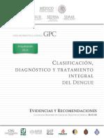 CENETEC. Guía de Práctica Clínica. Clasificación, Diagnóstico y Tratamiento Integral Del Dengue 2016.