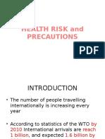 4 Health Risk and Precautions kesehatan