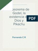 El teorema de Godel, la existencia de Dios y Pikachu