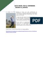 Inicio Noticia Deportiva Golf de Alto Nivel en El Karibana Desde El Jueves