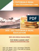 SOC 101 TUTORIALS Real Education - Soc101tutorials.com