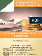 SOC 262 HOMEWORK Real Education - Soc262homework.com