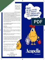 Acapella Renovering