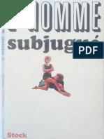 L'Homme Subjugué - Vilar Esther