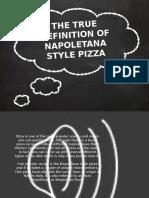 The True Definition of Napoletana Style Pizza