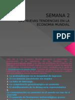 SEMANA 2 Nuevas Tendencias de La Eco. Mundial Eco. Int.