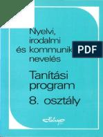 Tanítási program 8. osztály. Nyelvi, irodalmi és kommunikációs nevelés.