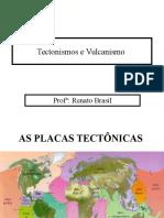 Tectonismos e Vulcanismo