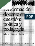 Davini La Formacion Docente en Cuestion Politica y Pedagogia Cap 1y2