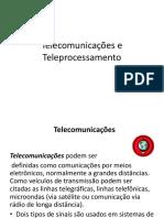 6 Telecomunicações e Teleprocessamento