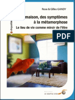 Gandy Rose - Gandy Gilles - Votre Maison Des Symptômes a La Metamorphose