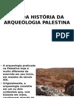 Rápida História Da Arqueologia Palestina