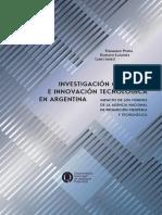 Investigación Científica e Innovación Tecnológica en Argentina Impacto de Los Fondos de La Agencia