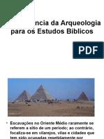 A Importância Da Arqueologia Para Os Estudos Bíblicos