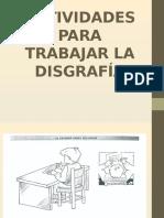 actividadesparatrabajarladisgrafa-120325144235-phpapp02 (1).pptx