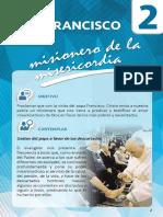 2. Francisco, Misionero de La Misericordia