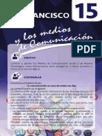 15. Francisco y los Medios de Comunicación