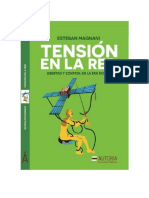 Magnani Esteban - Tension en La Red - Libertad Y Control en La Era Digital