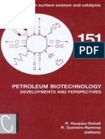 Petroleum Biotechnology - Developments and Perspectives