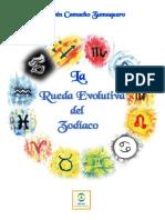 Rubén Camacho Zumaquero - La Rueda Evolutiva Del Zodíaco