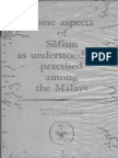 Some Aspects of Sufism as Understood and Practised Among the Malays