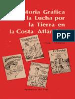 Historia Gráfica de La Lucha Por La Tierra en La Costa Atlántica